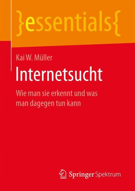 Internetsucht | Müller, 2016 | Buch (Cover)