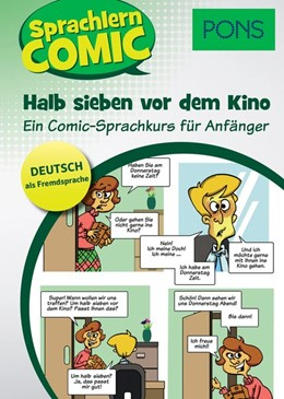 Abbildung von PONS Sprachlerncomic Deutsch als Fremdsprache Halb sieben vor dem Kino | 2017 | Ein Comic-Sprachkurs für Anfän...