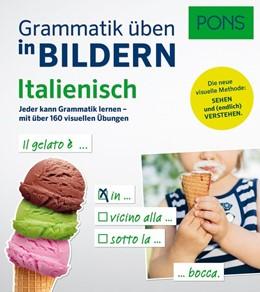 Abbildung von PONS Grammatik üben in Bildern Italienisch | 2017 | Jeder kann Grammatik lernen - ...