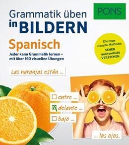 Abbildung von PONS Grammatik üben in Bildern Spanisch | 2017 | Jeder kann Grammatik lernen - ...
