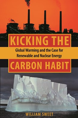 Abbildung von Sweet | Kicking the Carbon Habit | 2006 | Global Warming and the Case fo...