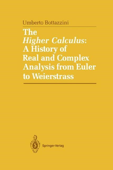 The Higher Calculus: A History of Real and Complex Analysis from Euler to Weierstrass | Bottazini, 1986 | Buch (Cover)