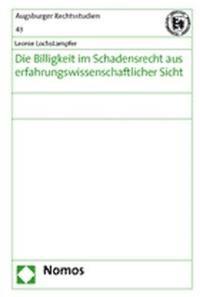 Die Billigkeit im Schadensrecht aus erfahrungswissenschaftlicher Sicht | Lochstampfer, 2005 | Buch (Cover)