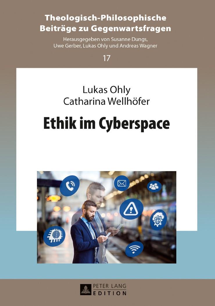 Ethik im Cyberspace | Ohly / Wellhöfer, 2016 | Buch (Cover)