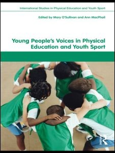 Abbildung von O'Sullivan / MacPhail | Young People's Voices in Physical Education and Youth Sport | 2010