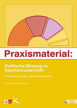 Abbildung von Grünwald   Praxismaterial: Politische Bildung im Spanischunterricht   1. Auflage   2017   beck-shop.de