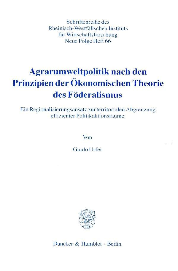 Abbildung von Urfei | Agrarumweltpolitik nach den Prinzipien der Ökonomischen Theorie des Föderalismus. | 2000