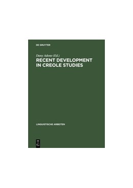 Abbildung von Adone | Recent Development in Creole Studies | Reprint 2012 | 2003 | 472