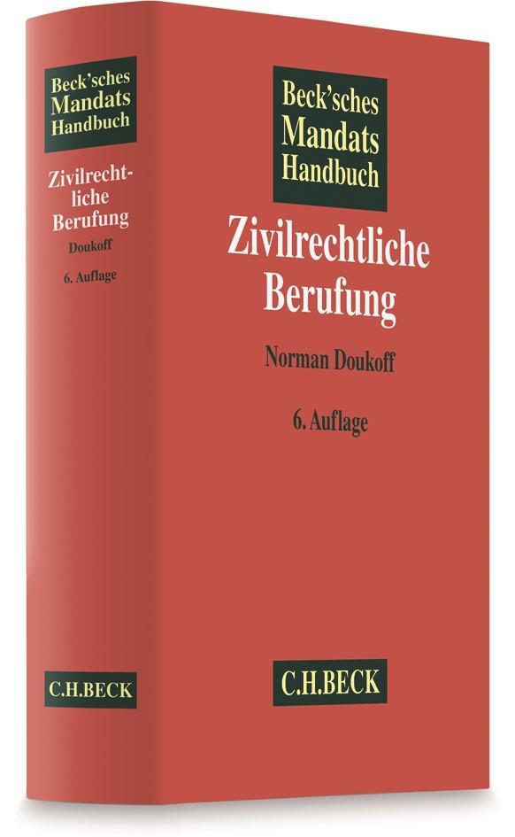 Beck'sches Mandatshandbuch Zivilrechtliche Berufung | 6., völlig neubearbeitete Auflage, 2018 | Buch (Cover)