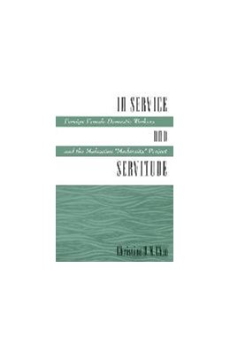 Abbildung von Chin | In Service and Servitude | 1998 | Foreign Female Domestic Worker...