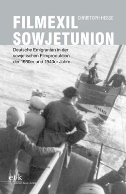 Abbildung von Hesse | Filmexil Sowjetunion | 2017 | Deutsche Emigranten in der sow...
