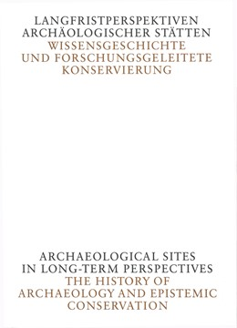 Abbildung von Hassler | Langfristperspektiven archäologischer Stätten | 1. Auflage | 2018 | beck-shop.de