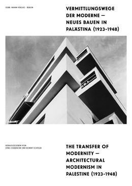 Abbildung von Weizman / Stabenow | Vermittlungswege der Moderne - Neues Bauen in Palästina 1923-1948 | 1. Auflage | 2019 | beck-shop.de