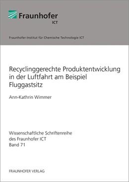 Abbildung von Wimmer | Recyclinggerechte Produktentwicklung in der Luftfahrt am Beispiel Fluggastsitz | 2016