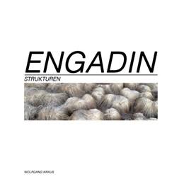 Abbildung von Kraus | Engadin - Strukturen | 2016 | Bildband