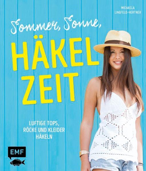 Sommer, Sonne, Häkelzeit   Lingfeld-Hertner, 2017   Buch (Cover)