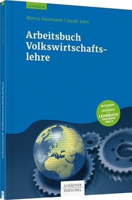 Abbildung von Herrmann / John   Volkswirtschaftslehre - Arbeitsbuch   2017