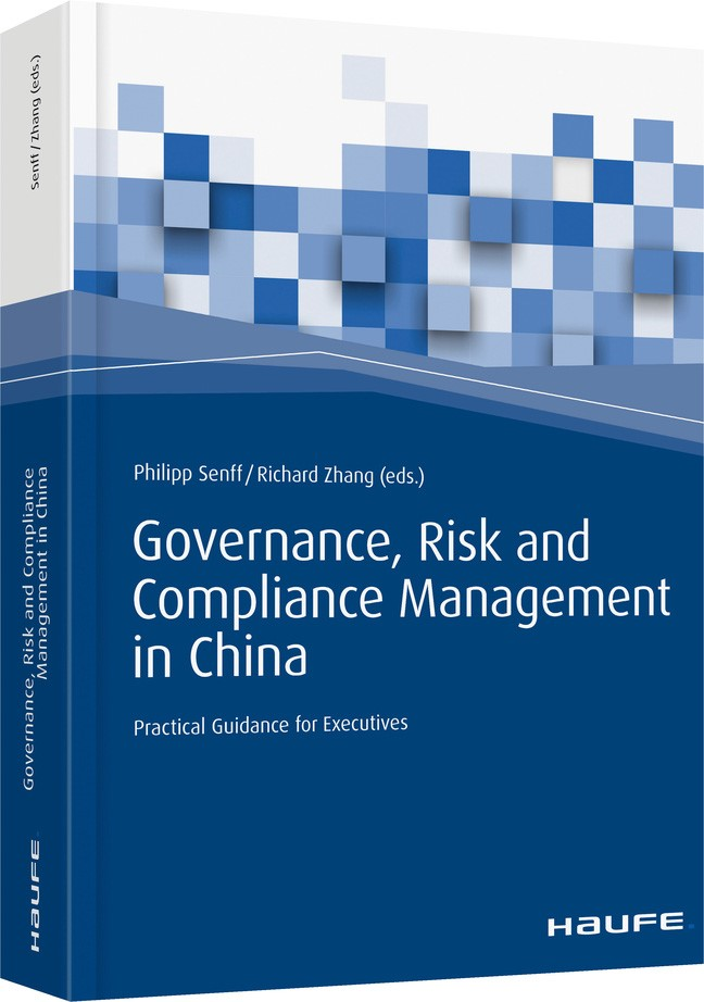 Governance, Risk and Compliance Management in China | Senff / Zhang (Hrsg.), 2018 | Buch (Cover)