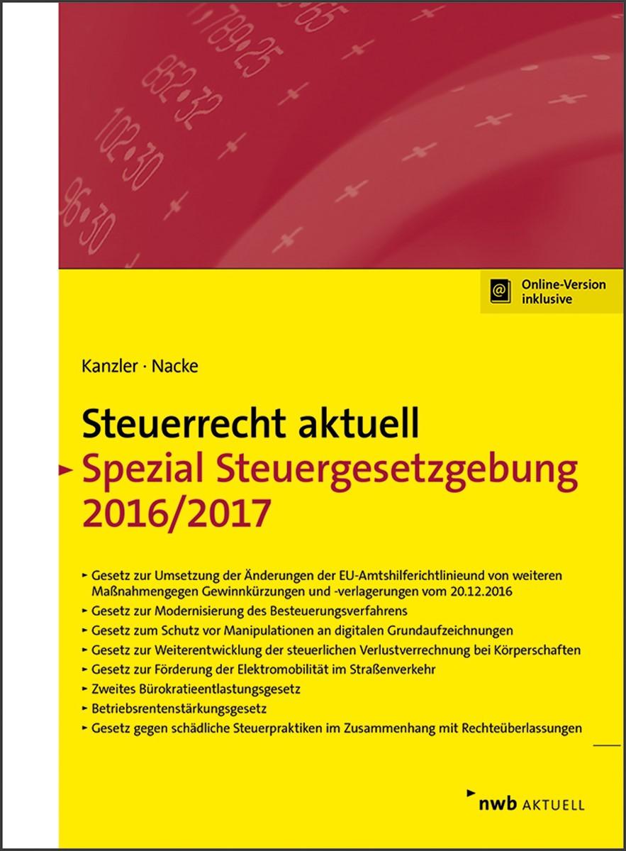 Abbildung von Kanzler / Nacke | Steuerrecht aktuell Spezial Steuergesetzgebung 2016/2017 | 2017