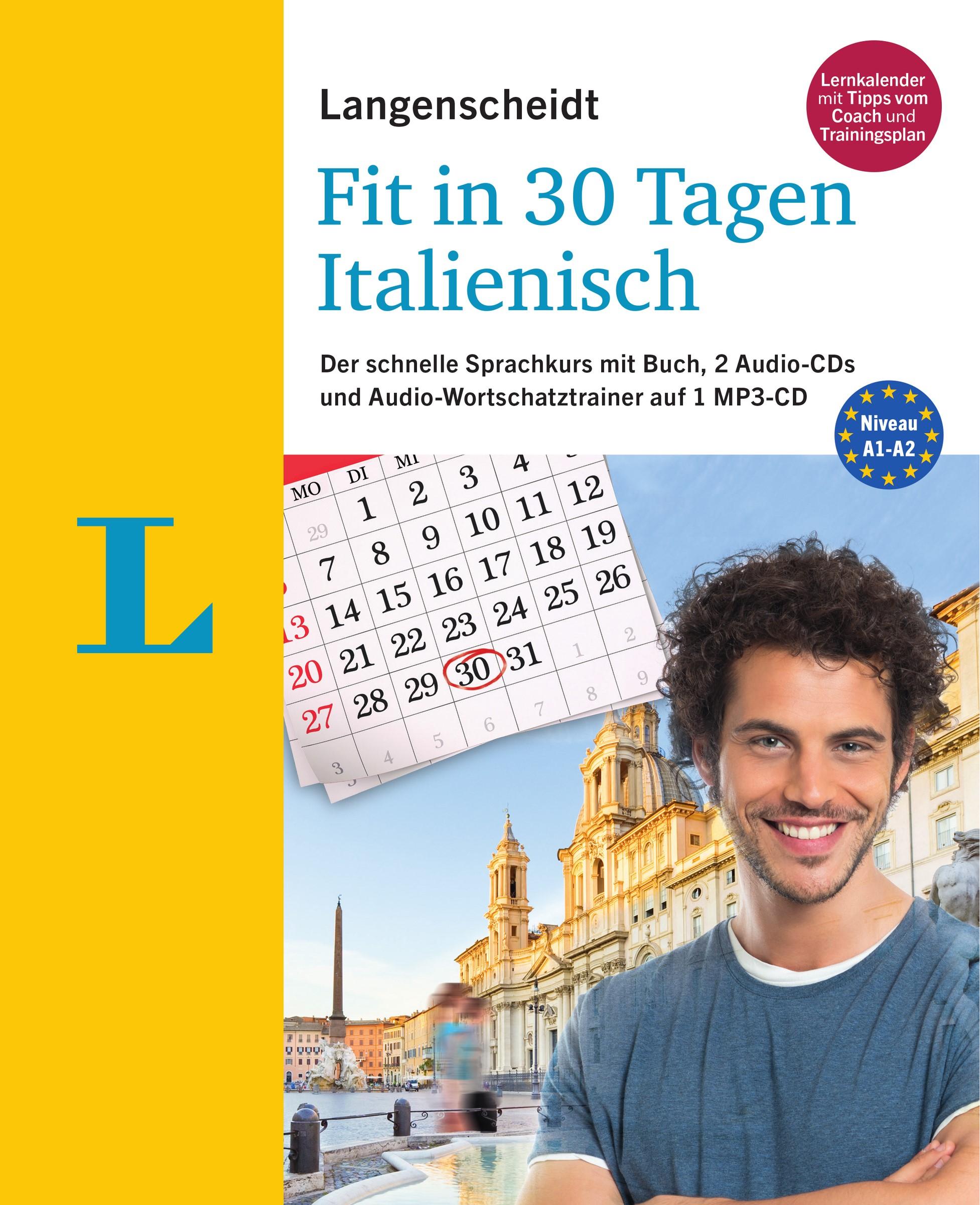 Langenscheidt Fit in 30 Tagen - Italienisch - Sprachkurs für Anfänger und Wiedereinsteiger   Müller-Renzoni   Neuauflage, 2017   Buch (Cover)