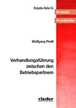 Abbildung von Preiß | Verhandlungsführung zwischen den Betriebspartnern | 3. Auflage | 2017