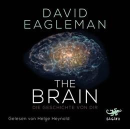 Abbildung von Eagleman   The Brain   2017   Die Geschichte von dir