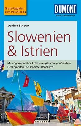 Abbildung von Schetar-Köthe | DuMont Reise-Taschenbuch Reiseführer Slowenien & Istrien | 1. Auflage | 2017 | mit Online-Updates als Gratis-...