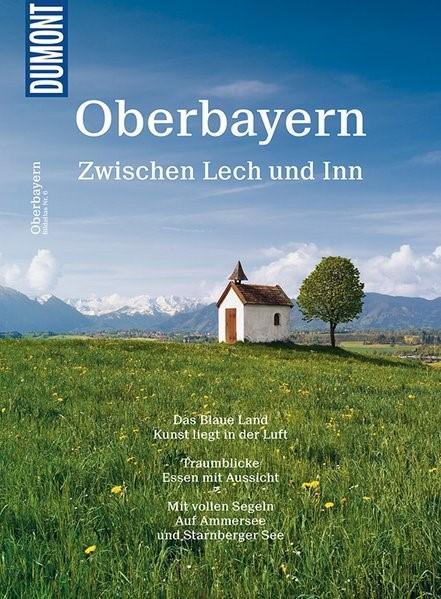 DuMont Bildatlas 06 Oberbayern/Zw. | Müssig | 2. Auflage, 2017 | Buch (Cover)