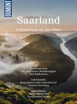 Abbildung von Henss | DuMont Bildatlas 149 Saarland | 2. Auflage | 2017 | Lebenslust an der Saar