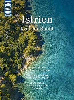 Abbildung von Schetar / Köthe | DuMont BILDATLAS 163 Istrien, Kvarner Bucht | 2. Auflage | 2017 | Blau und Grün im Wechsel