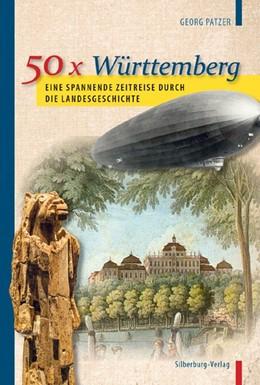 Abbildung von Patzer | 50 x Württemberg | 1. Auflage | 2017 | beck-shop.de