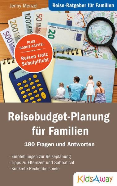 Abbildung von Menzel   Reise-Ratgeber für Familien: Reisebudget-Planung für Familien   1. Auflage   2016