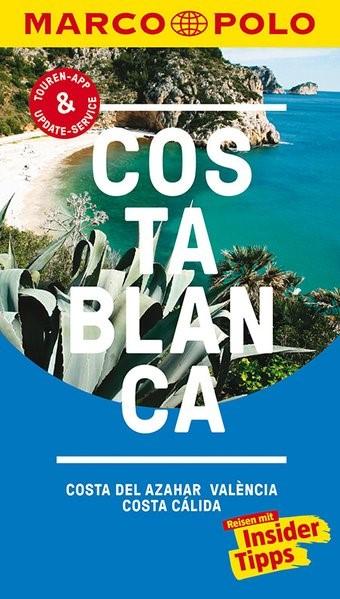 MARCO POLO Reiseführer Costa Blanca, Costa del Azahar, Valencia Costa Cálida   Drouve   10. Auflage, 2017   Buch (Cover)