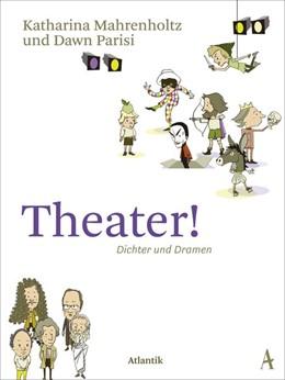 Abbildung von Mahrenholtz / Parisi | Theater! | 1. Auflage | 2017 | beck-shop.de