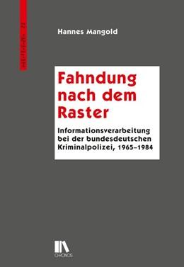 Abbildung von Mangold | Fahndung nach dem Raster | 2017 | Informationsverarbeitung bei d...