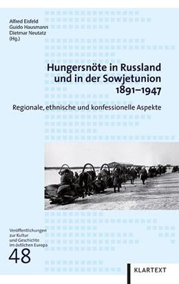 Abbildung von Eisfeld / Hausmann | Hungersnöte in Russland und in der Sowjetunion 1891-1947 | 1. Auflage | 2017 | beck-shop.de