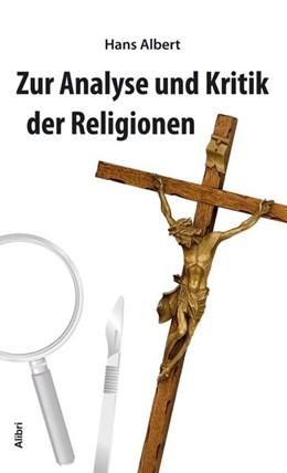 Abbildung von Albert | Analyse und Kritik der Religion | 1. Auflage | 2017 | beck-shop.de