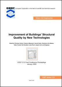 Abbildung von Schauer / Mazzolani / Huber / de Matteis / Trumpf / Koukkari / Jaspart / Bragança   Improvement of Buildings' Structural Quality by New Technologies   2005