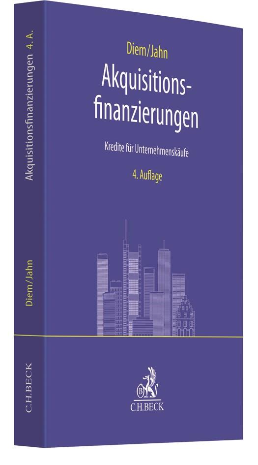 Akquisitionsfinanzierungen | Diem / Jahn | 4. Auflage, 2019 | Buch (Cover)