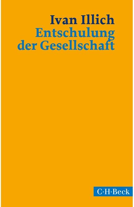 Cover: Ivan Illich, Entschulung der Gesellschaft