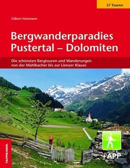 Abbildung von Holzmann   Bergwanderparadies Pustertal - Dolomiten   1. Auflage   2017   Die schönsten Bergtouren und W...