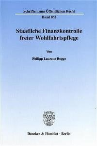 Abbildung von Rogge   Staatliche Finanzkontrolle freier Wohlfahrtspflege.   2001