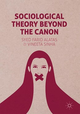 Abbildung von Alatas / Sinha | Sociological Theory Beyond the Canon | 2017