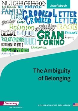 Abbildung von The Ambiguity of Belonging. Arbeitsbuch   1. Auflage   2017   beck-shop.de