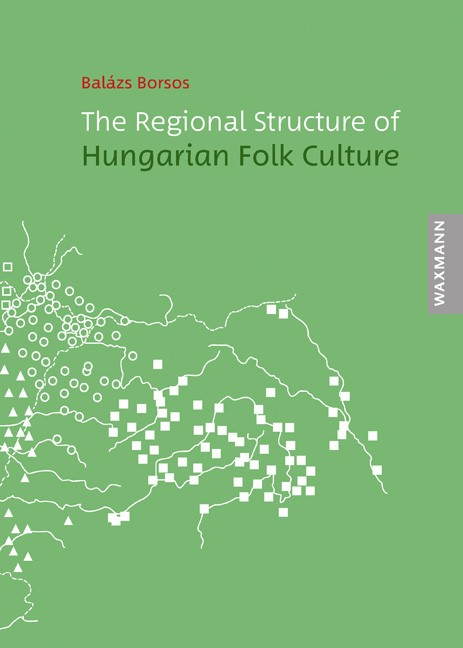 The Regional Structure of Hungarian Folk Culture | Borsos, 2017 | Buch (Cover)