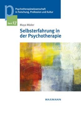 Abbildung von Mäder | Selbsterfahrung in der Psychotherapie | 1. Auflage | 2016 | beck-shop.de