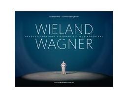 Abbildung von Haberfeld / Bauer | Wieland Wagner | 1. Auflage | 2017 | beck-shop.de