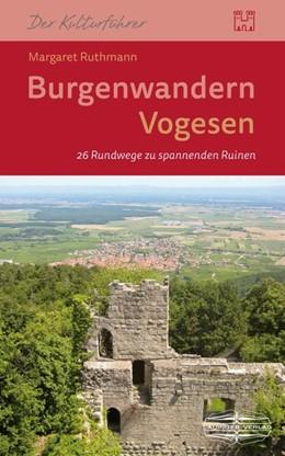 Abbildung von Ruthmann | Burgenwandern Vogesen | 1. Auflage | 2019 | beck-shop.de