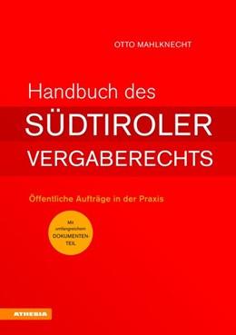 Abbildung von Mahlknecht | Handbuch des Südtiroler Vergaberechts | 1. Auflage | 2016 | beck-shop.de