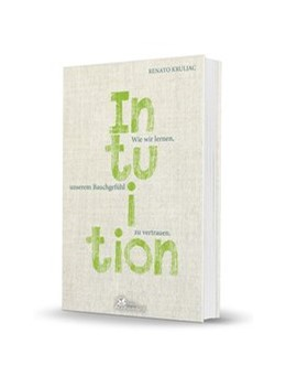 Abbildung von Kruljac   Die Kraft der Intuition   1. Auflage   2017   beck-shop.de